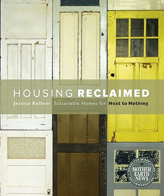 Housing Reclaimed By Kellner, Jessica
